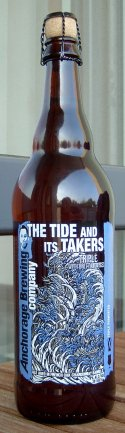 Anchorage The Tide and Its Takers Tripel